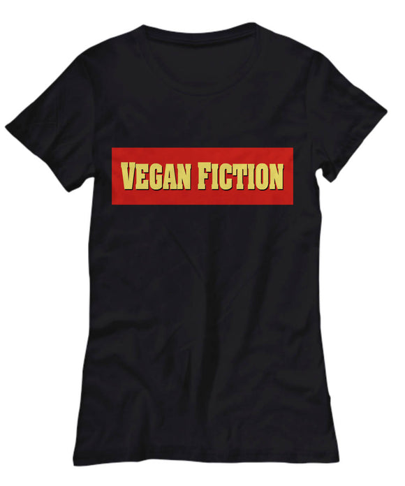VEGAN FICTION Women's Tshirt for VEGANS Tee
