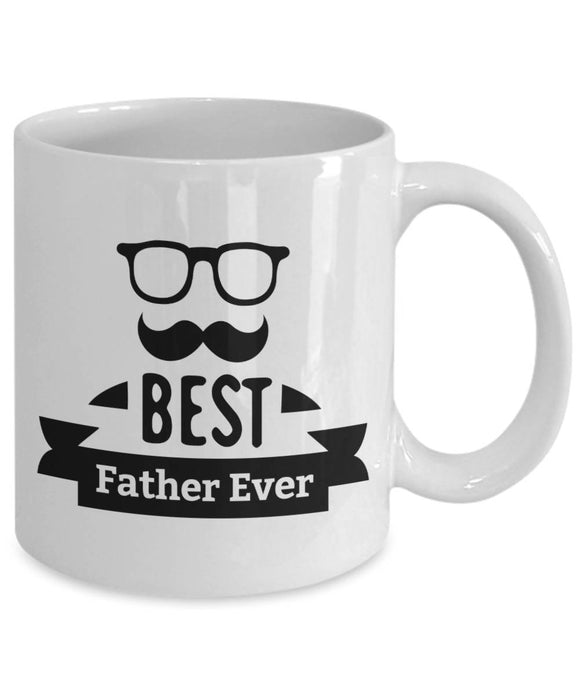 Best Father Ever Coffee Mug Funny for Father's Day Gift for Dad or Father