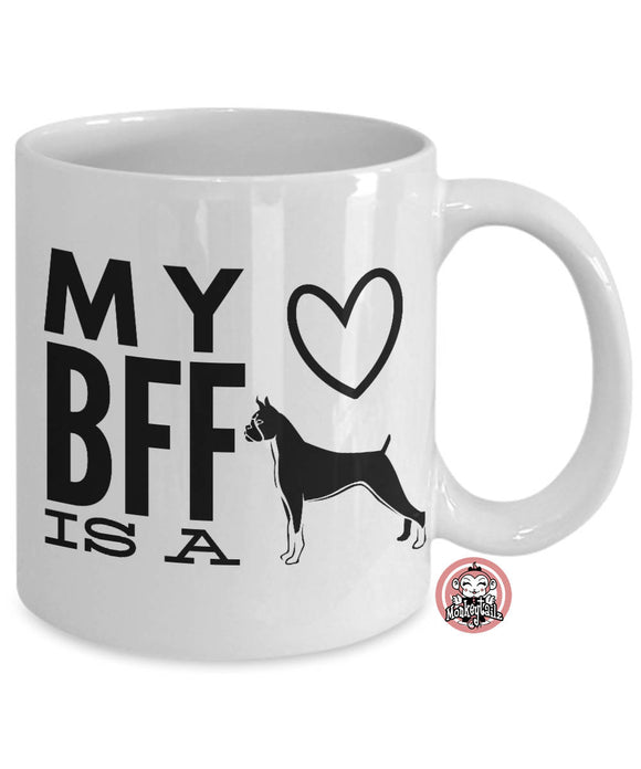 BOXER Dog is My BFF Best Friend Forever Coffee Mug for Dog Lovers by Monkeytailz