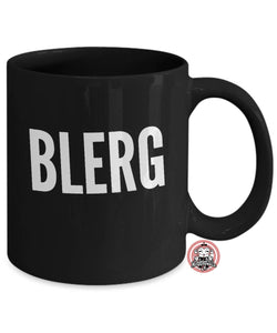 BLERG Coffee Mug by Monkeytailz