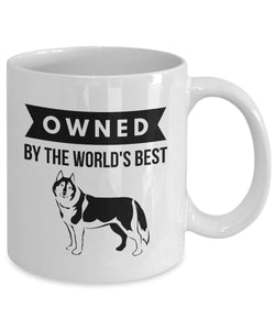 OWNED by SIBERIAN HUSKY Coffee or Tea Mug for Dog Lovers 11 or 15 oz