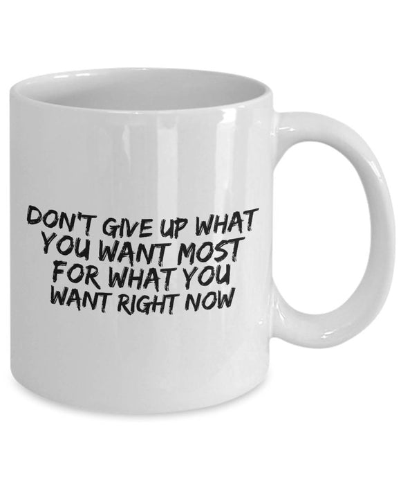Don't Give Up Coffee Mug Inspirational Motivational Gift