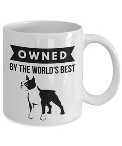 OWNED by BOSTON TERRIER Coffee Mug for Dog Lovers Bostons