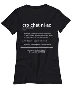 Crochet Lover T shirt CROCHETNIAC - Women's Funny Tee