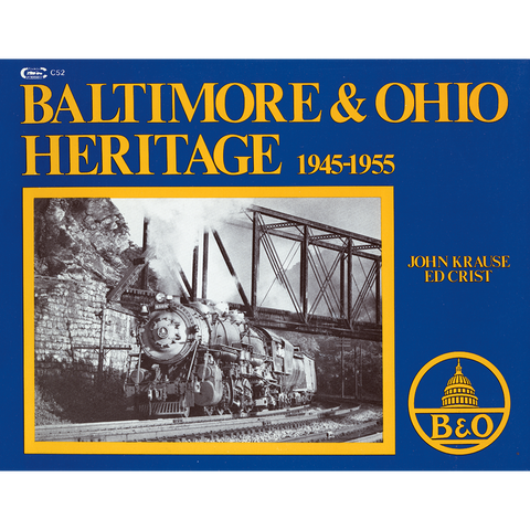 Baltimore & Ohio Heritage, 1945-1955