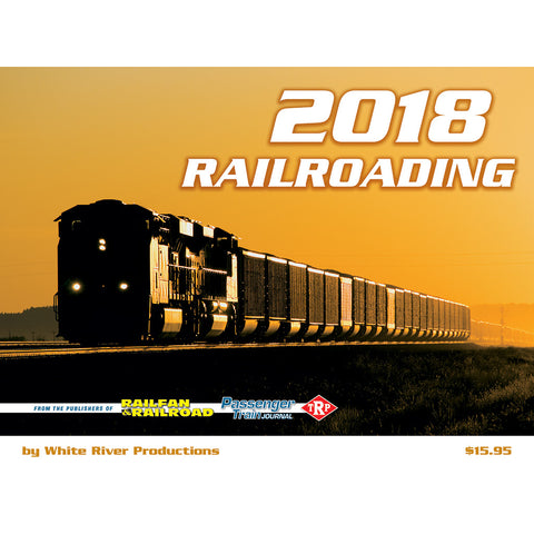 Railroading Calendar 2018