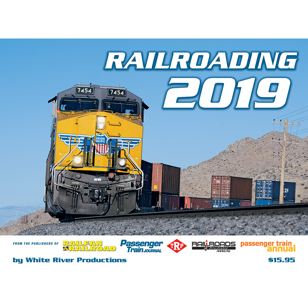 Railroading Calendar 2019