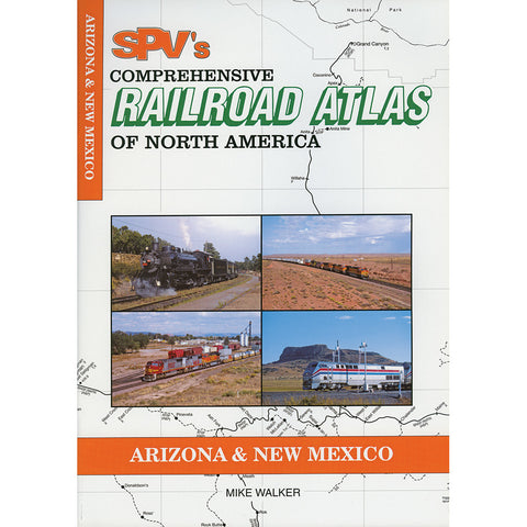 Arizona & New Mexico Railroad Atlas