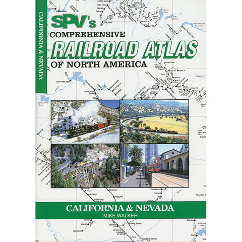 California & Nevada Railroad Atlas