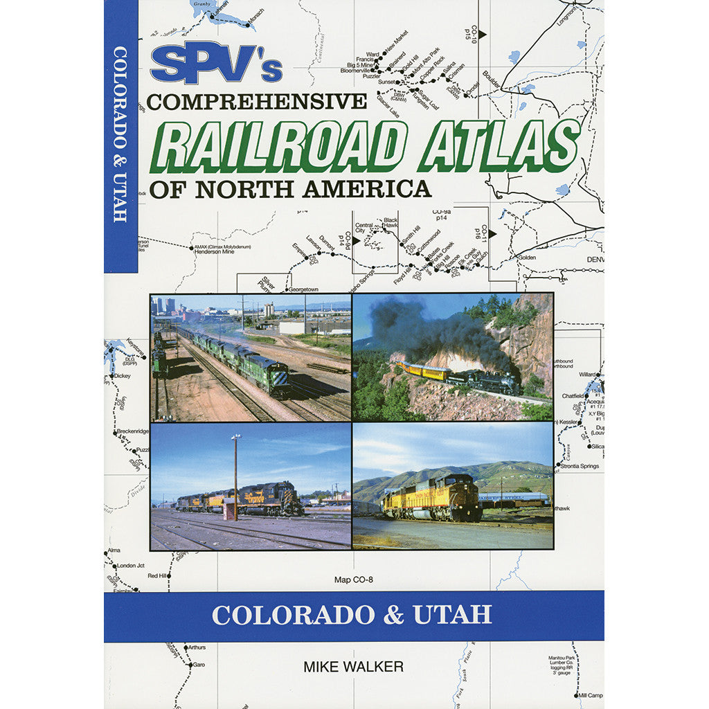 Colorado & Utah Railroad Atlas
