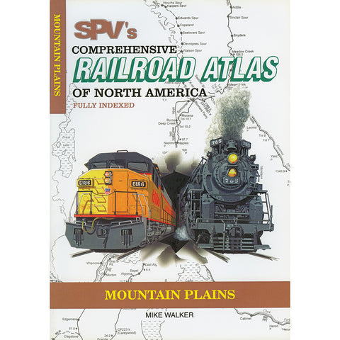 Mountain Plains Railroad Atlas