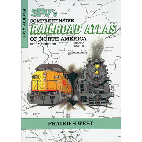 Prairies West Railroad Atlas