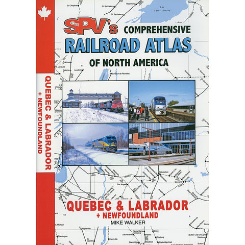 Quebec, Labrador & Newfoundland Railroad Atlas