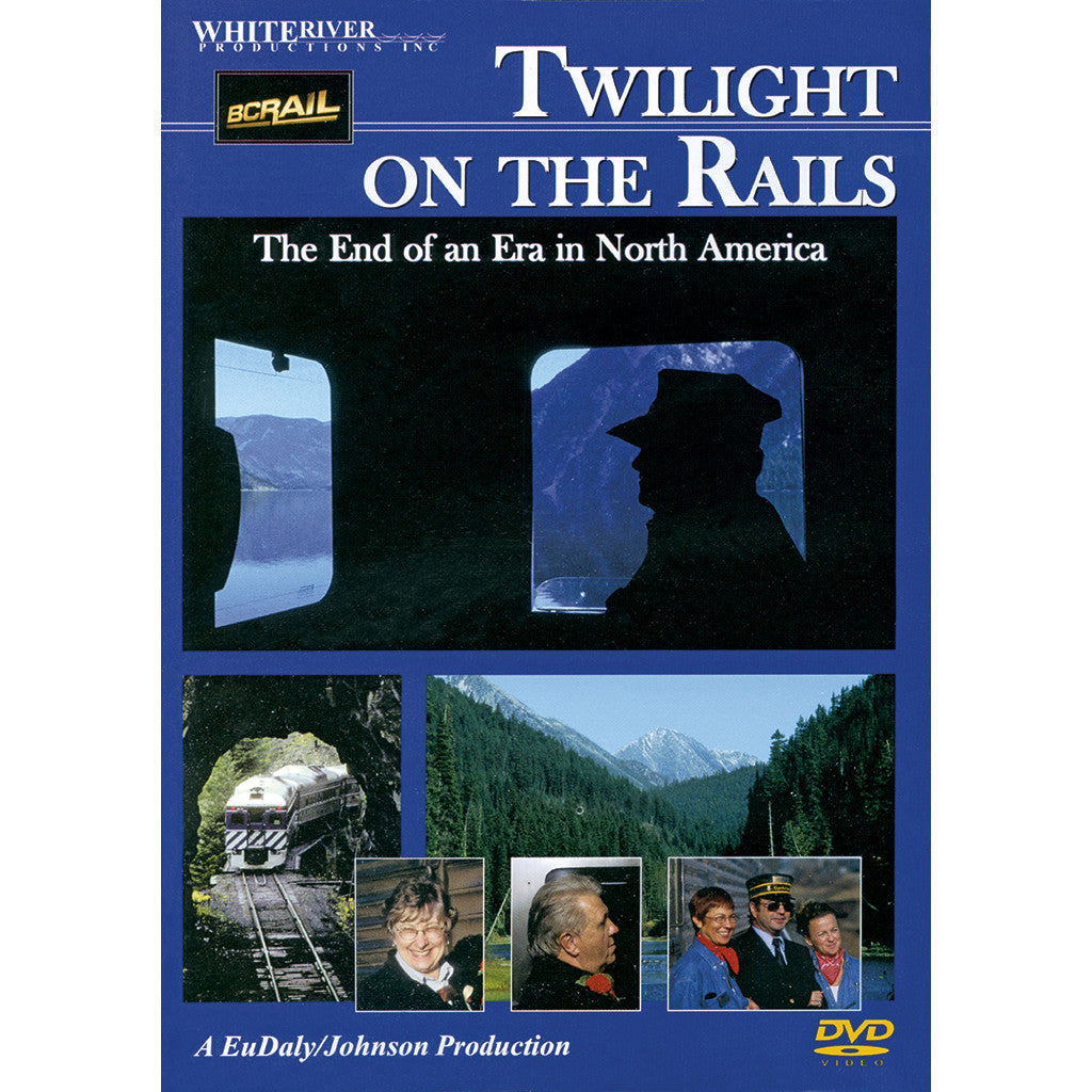 Twilight on the Rails DVD