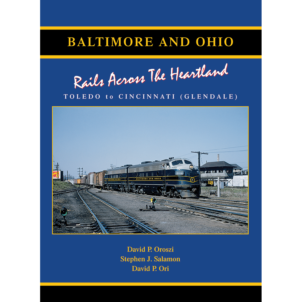 Baltimore & Ohio Railroad 3: Rails Across the Heartland, Toledo-Cincinnati (Glendale)