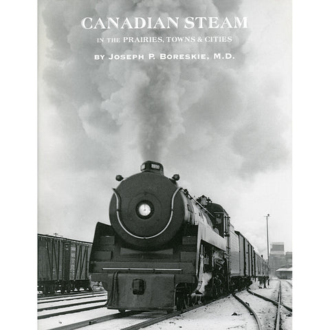 Canadian Steam in the Prairies, Towns and Cities