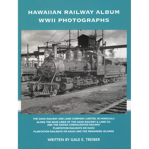Hawaiian Railway Album WWII Photographs, Hardcover Volumes 1 through 4