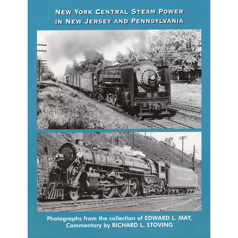 New York Central Steam Power in New Jersey and Pennsylvania