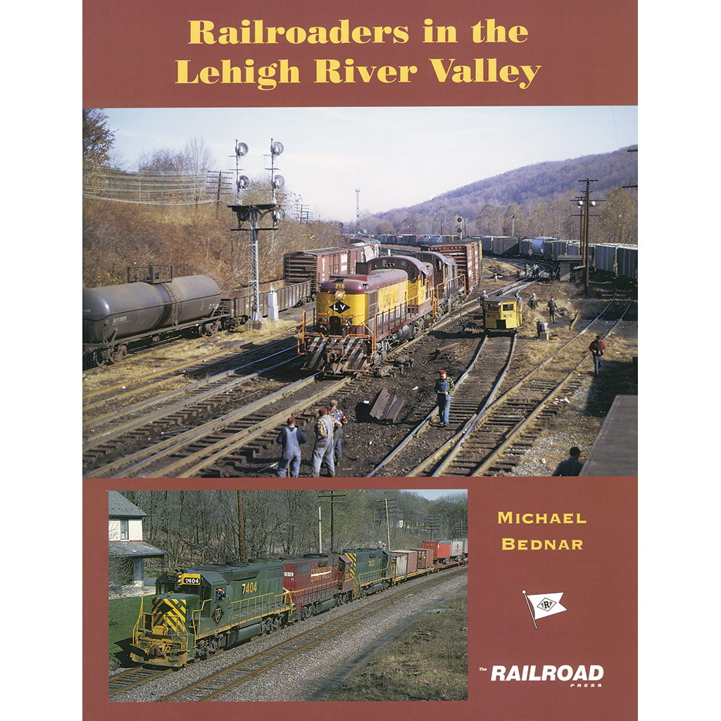 Railroaders in the Lehigh River Valley