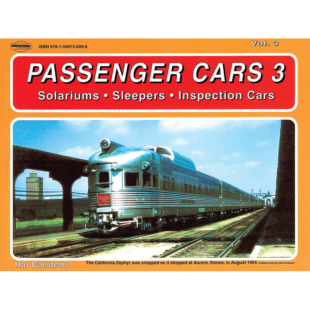 Passenger Cars,Vol. 3-Solariums,Sleepers & Inspection Cars