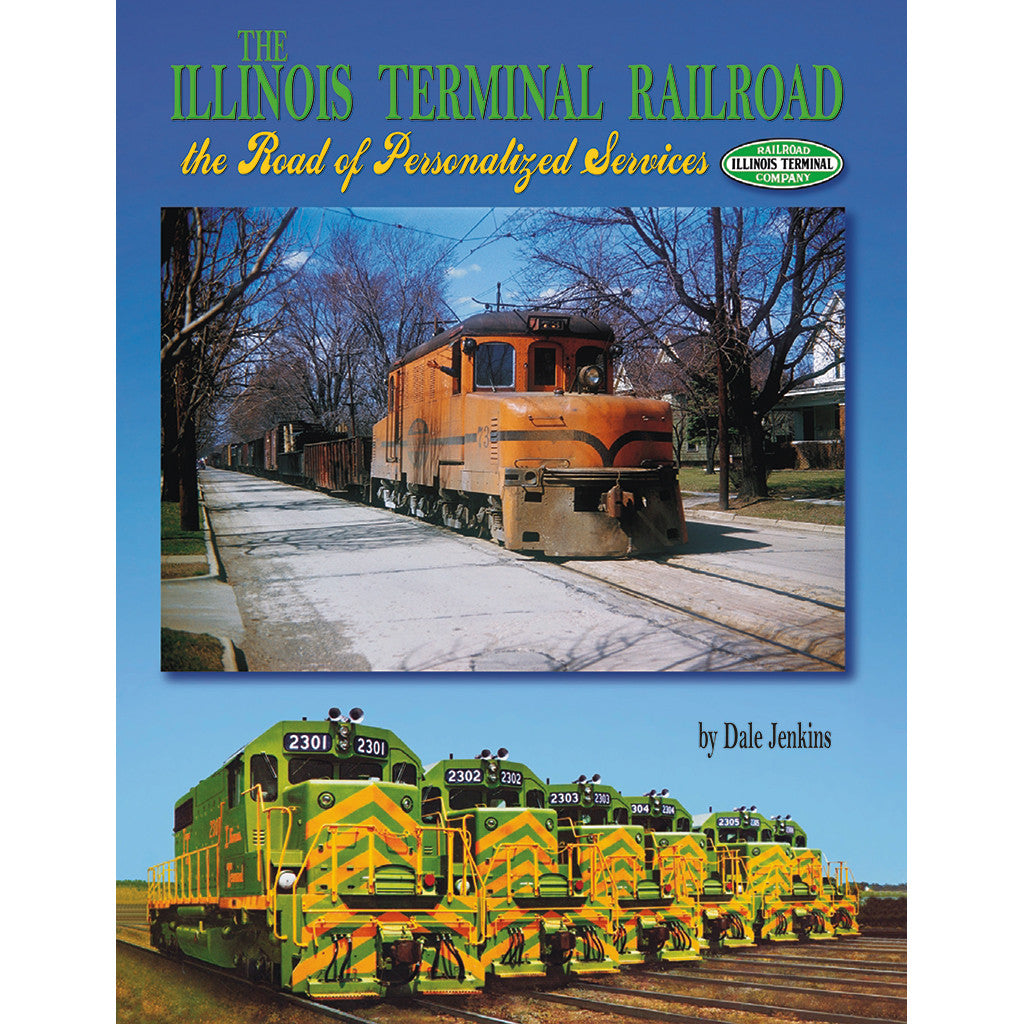 Illinois Terminal Railroad, the Road of Personalized Services, The