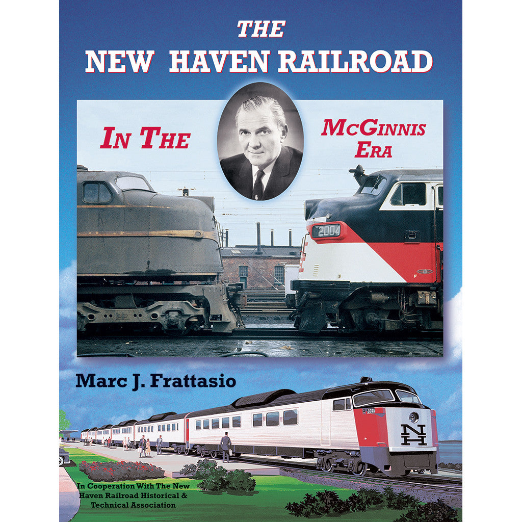 New Haven Railroad in the McGinnis Era, The
