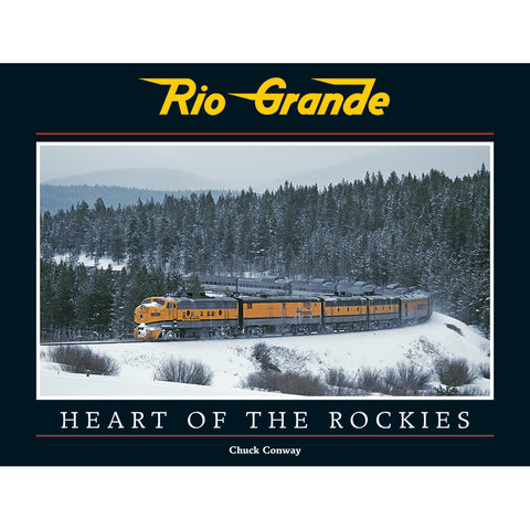 Rio Grande: Heart of the Rockies
