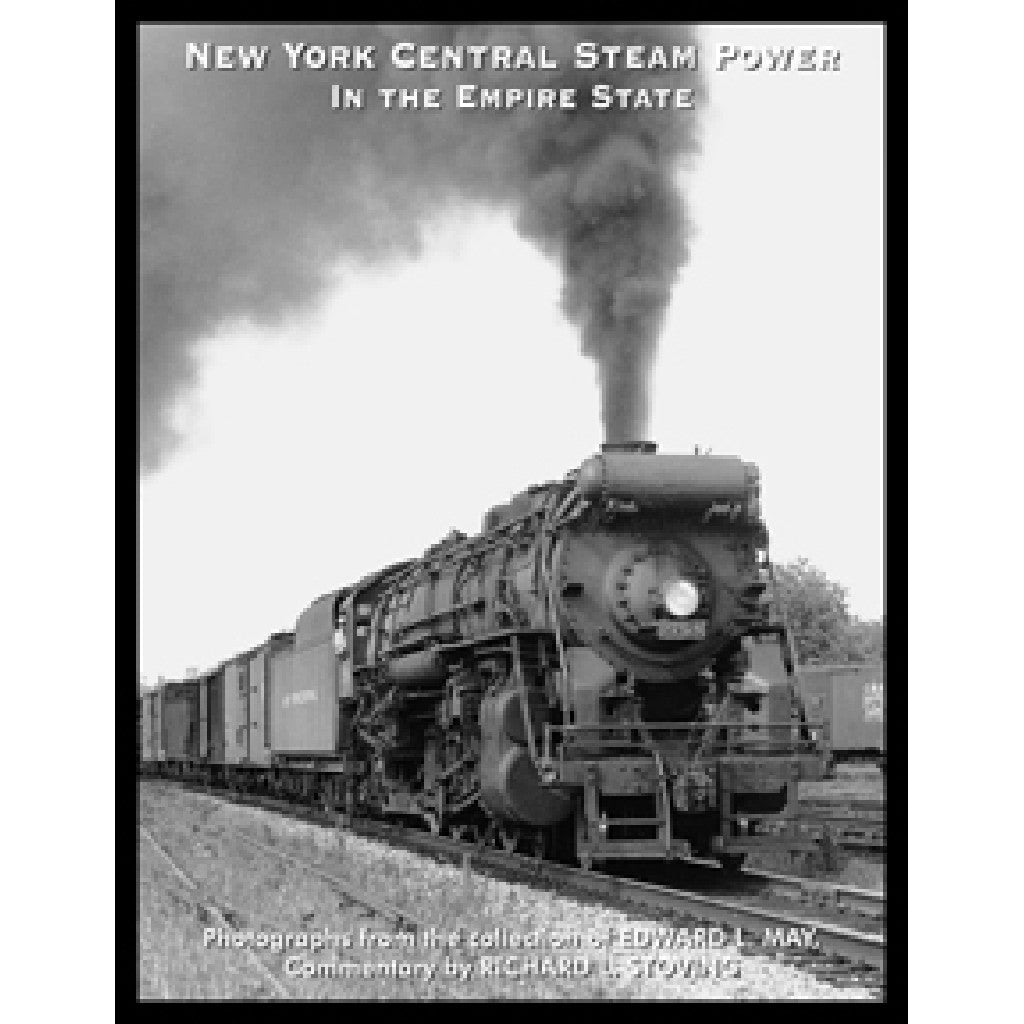 New York Central Steam Power in the Empire State