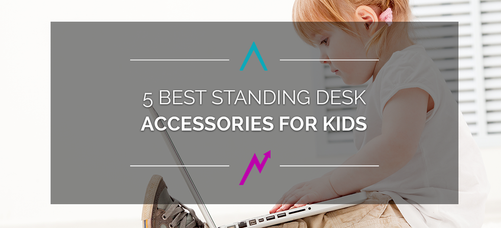 Standing Desks for Kids are Great for Health Benefits