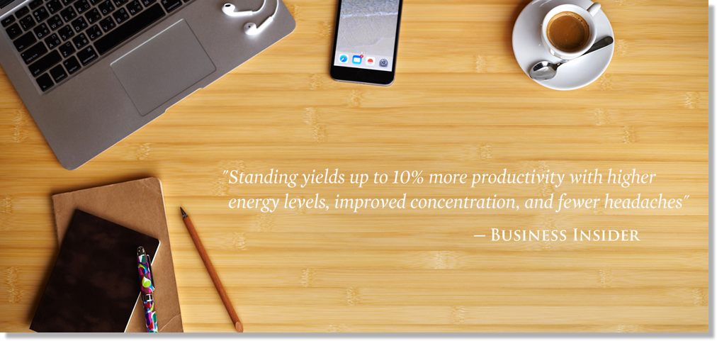 Standing yields up to 10% more productivity with higher evergy levels