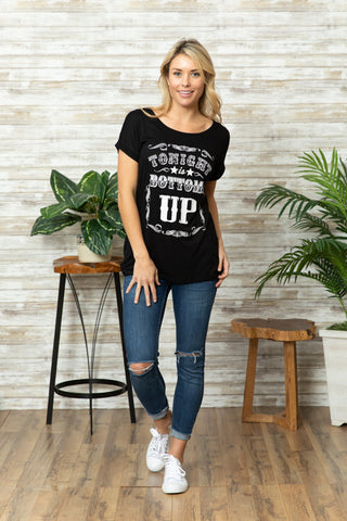 T5342 tonight bottoms up tee