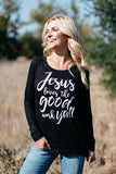 T3532 Jesus loves the good work y'all long sleeve sweatshirt