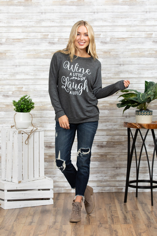 T3532 wine a little laugh a lot long sleeve sweatshirt