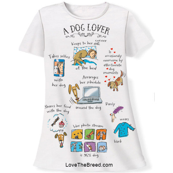 Night Shirt - A Dog Lover