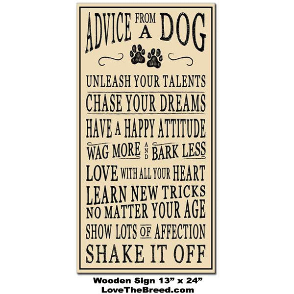 Advice From a Dog Large Sign