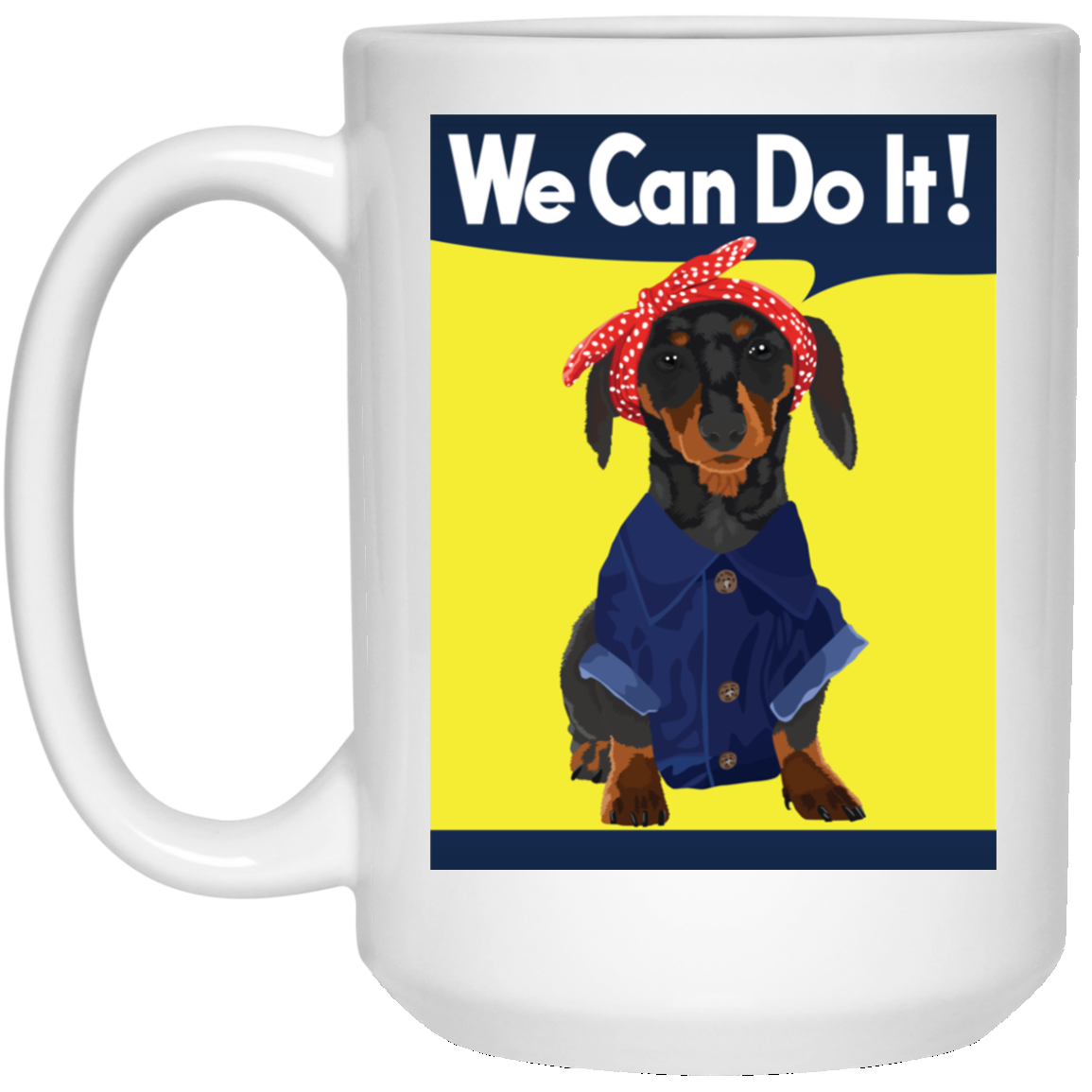 Dachshund Rosie the Riveter Mugs