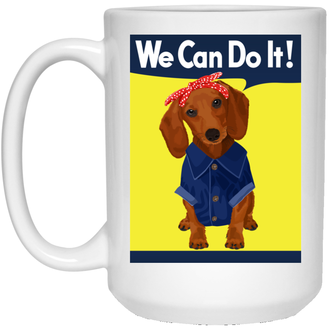 Dachshund Brown Rosie the Riveter Mugs
