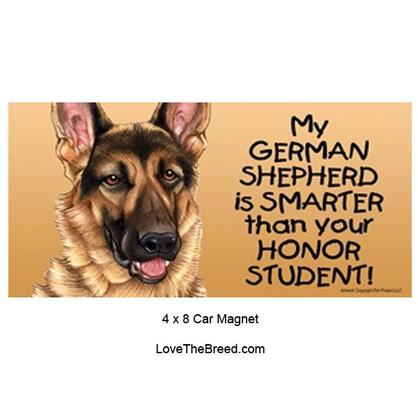My German Shepherd is Smarter than Your Honor Student Magnet