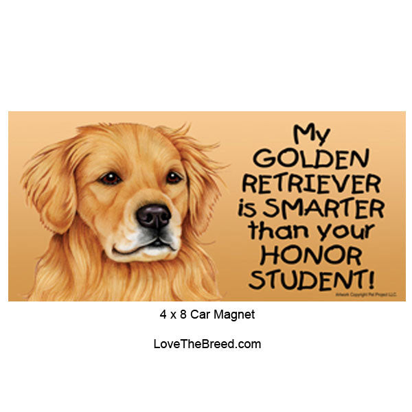 My Golden Retriever is Smarter than Your Honor Student