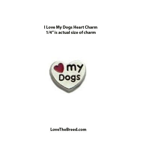 Love My Dogs Floating Charm