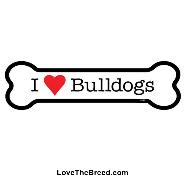 I Love Bulldogs Bone Magnet