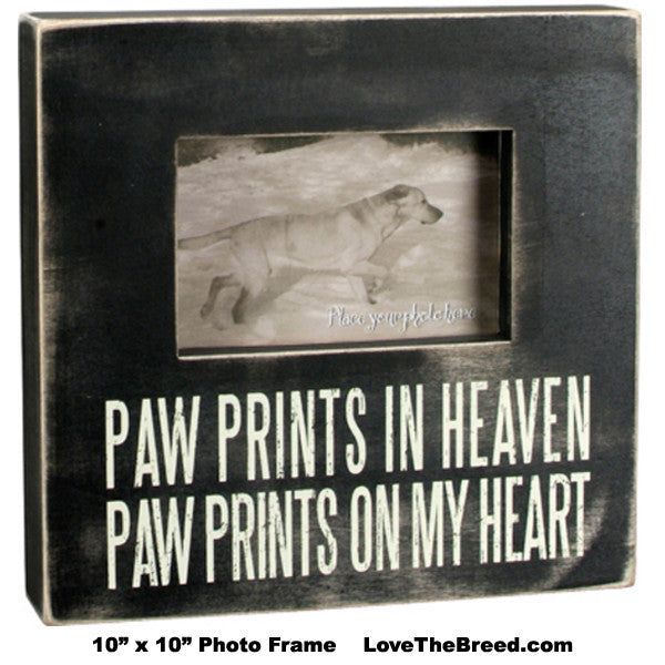 Paw Prints in Heaven Paw Prints on My Heart Photo Frame
