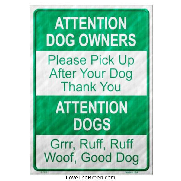 Please Pick Up After Your Dog Sign