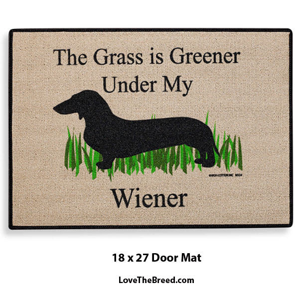 The Grass is Greener Under My Wiener Door Mat