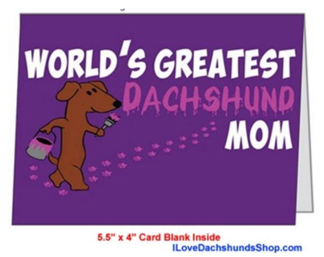 World's Greatest Dachshund Mom Card - with Envelope + FREE SHIPPING