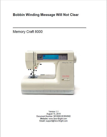 Memory Craft 8000 - How to Diagnose Bobbin Winding Message Will Not Clear