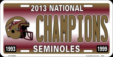 FSU 2013 National Champions Metal License Plate - Hawkins Footwear and Sports  - 1