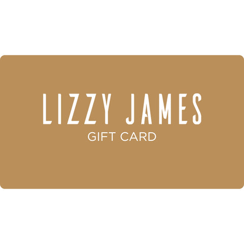 Lizzy James Gift e-Cards available in $25, $50, $75, $100, $150 and $200 amounts