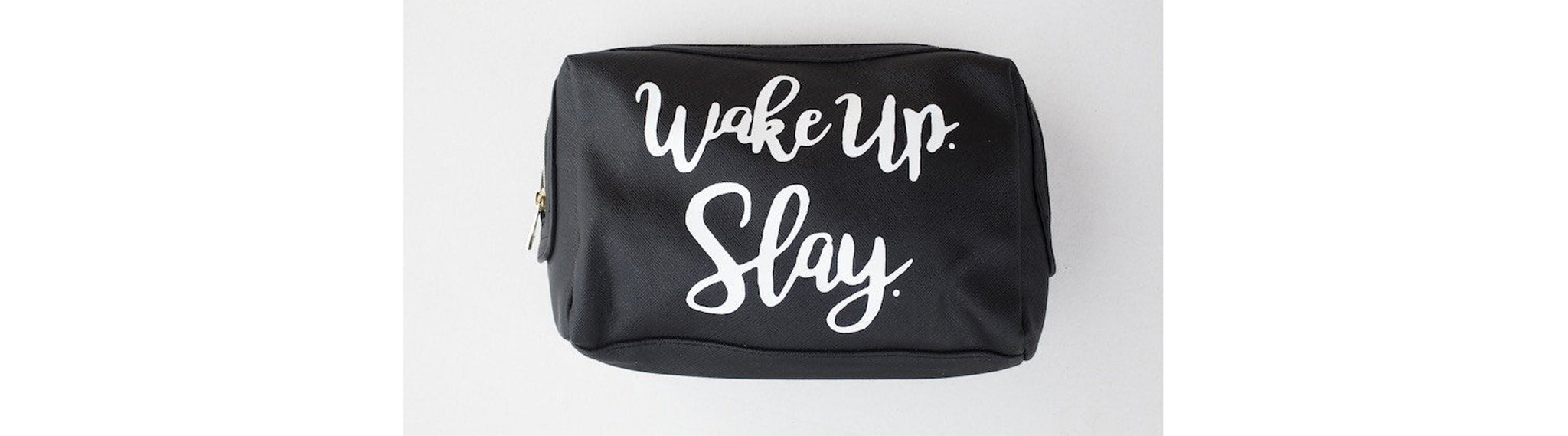 LARGE TRAVEL- WAKEUP. SLAY.