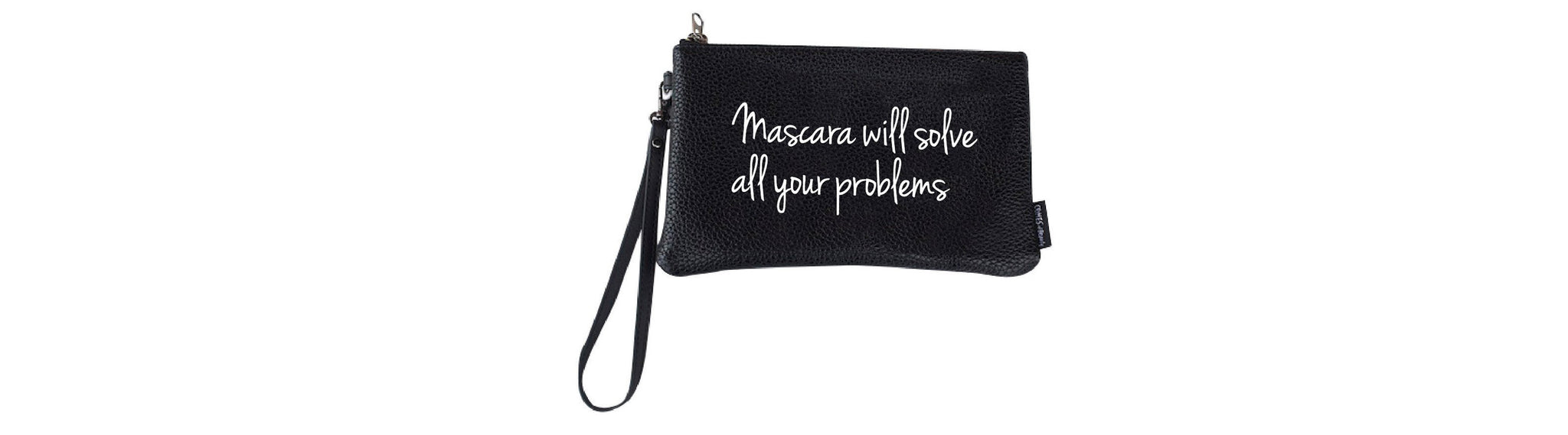 PRINTED WRISTLET MAKEUP BAG- MASCARA WILL SOLVE ALL YOUR PROBLEMS